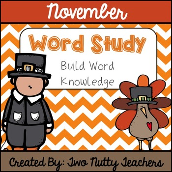 Word Study and Interactive Notebook: November