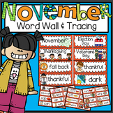 Word Wall and Tracing: November (Back to school, all, handwriting, phonics)