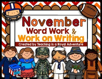 November Word Work & Work on Writing