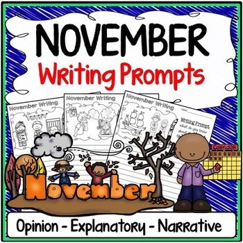 November Writing Prompts {Narrative Writing, Informative & Opinion Writing}
