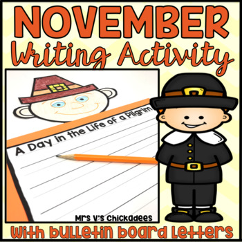 November Writing Activity: Pilgrim/Thanksgiving Bulletin Board Display