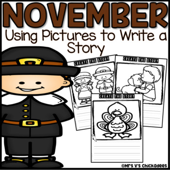 November Writing Activity: Using Pictures to Write a Story