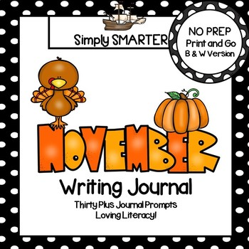 November Writing Journal:  NO PREP Journal Prompts