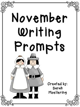 November Writing Prompts (Includes holidays!)