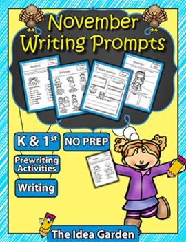 November Writing Prompts NO PREP (Kindergarten and First)