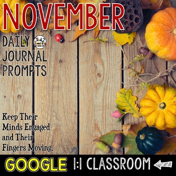 November Writing Prompts for Google Drive