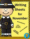 November Writing Sheets - Book Reports - Creative Writing - Reading Responses