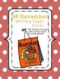 November Writing Topic Ideas {50 Cards}