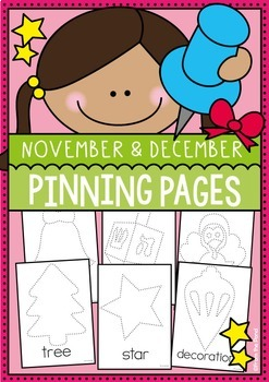 November and December Pinning Pages - A Fine Motor Resource Packet