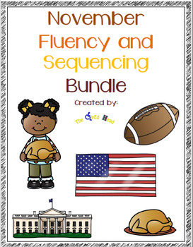 November fluency and Sequencing Bundle