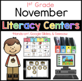 November Literacy Centers 1st Grade (Hands-on and Digital)