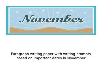 November writing prompts based on Important dates in Novem