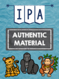 Novice High IPA - Zoo - AUTHENTIC MATERIAL