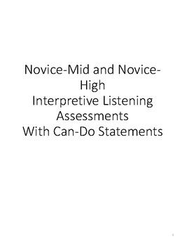 Novice-Mid to High Interpretive Listening Assessments