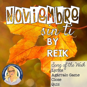 Noviembre Sin Ti Spanish Song Activities Packet