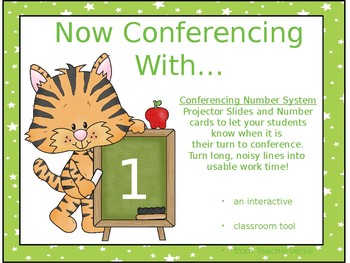 Now Conferencing With... Interactive Conferencing Number System