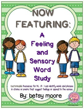 Feeling and Sensory Words Unit of Study RL.1.4