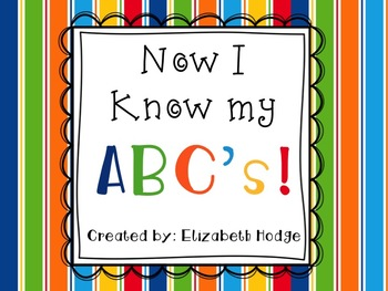 Now I Know My ABC's! (5 activities for alphabet practice)