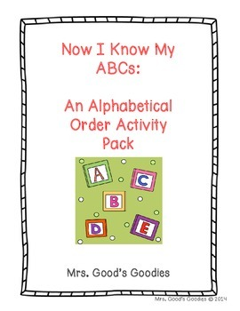 Now I Know My ABCs: An Alphabetical Order Activity Pack