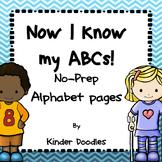 Now I Know My ABCs NO PREP alphabet pages