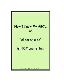 "Now I Know My ABC's or ""el em en o pe"" is NOT one letter.   (alphabet help)"