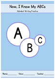 Now, I Know my ABC's - Comprehensive Alphabet Writing Practice, CCSS