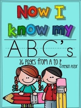 Now I know my ABC's {A page for every letter}