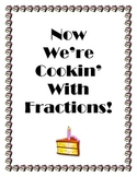 Now We're Cookin' With Fractions