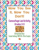 Now You See It, Now You Don't! Camouflage Lab Activity Grades 3-5