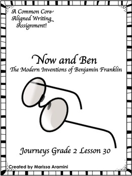Now and Ben-A Common Core Writing Assignment-Journeys Grade 2 Lesson 30