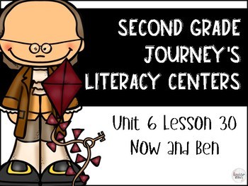 Now and Ben Journey's Literacy Centers - Second Grade Lesson 30