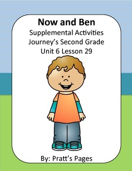 Now and Ben Supplemental Activities for Journey's Unit 6 Lesson 30