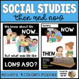 Now & Then and Life Long Ago: Social Studies Posters Kinde