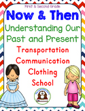 Now and Then - Understanding the Past and Present