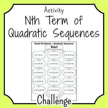 Nth Term of Quadratics REACH THE BOTTOM