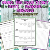 Nubs: The True Story of a Mutt, a Marine and a Miracle: Character Traits Writing