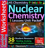 Nuclear Chemistry 4-Product Bundle: HS Chemistry Notes, Wo