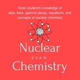 Nuclear Chemistry Exam