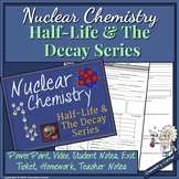 Nuclear Chemistry: Half-Life & The Decay Series