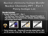 Nuclear Chemistry Isotope Bundle