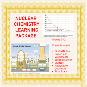 Nuclear Chemistry Learning Package