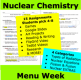 Nuclear Chemistry Menu Project Week