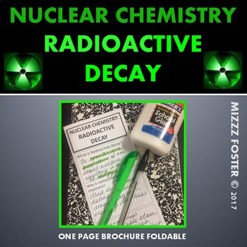 Nuclear Chemistry: Radioactive Decay Brochure Foldable for INB