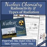 Nuclear Chemistry: Radioactivity & Types of Radiation