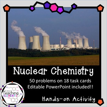 Nuclear Chemistry Task Cards