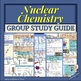 Nuclear Chemistry: Unit Group Study Guide