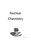 Nuclear Chemistry Unit Worksheet Packet