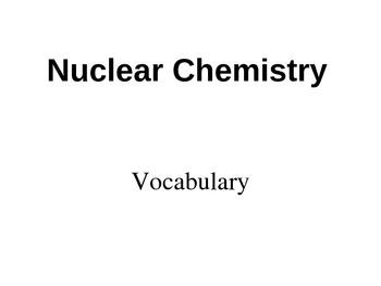 Nuclear Chemistry Vocabulary