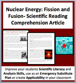 Nuclear Energy: Fission and Fusion - A Science Reading Comprehension Resource