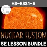Nuclear Energy HS-ESS1-A, 5E Lesson Bundle